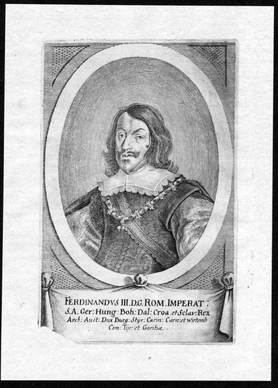 Ferdinandus III - Ferdinand III. Kaiser König HRR Portrait Kupferstich antique print