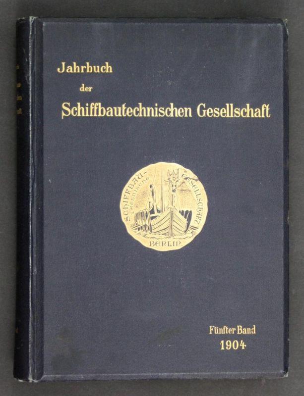 Jahrbuch der Schiffbautechnischen Gesellschaft. - 5. Band.