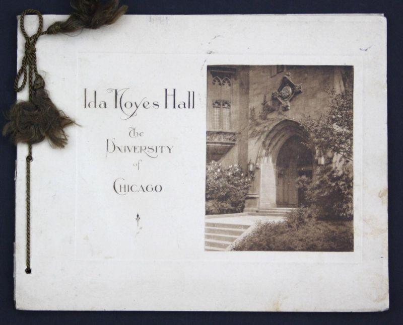 Ida noyes hall. The university of Chicago.