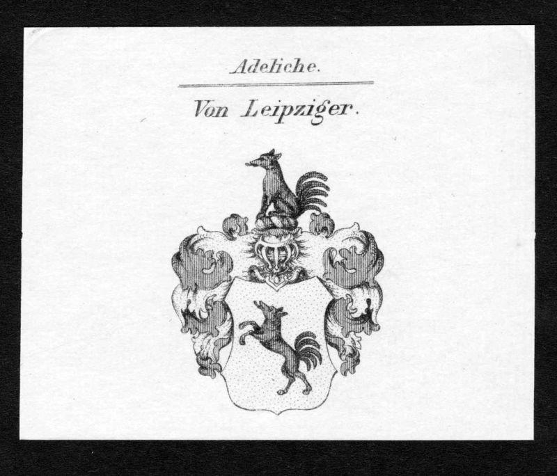 Von Leipziger - Leipzig Leipziger Wappen Adel coat of arms Kupferstich antique print heraldry Heraldik