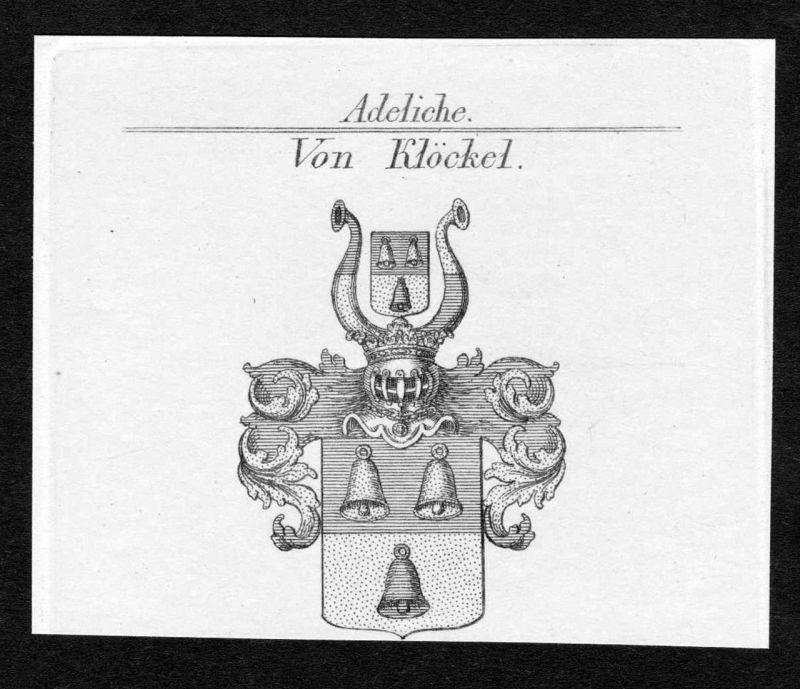 Von Klöckel - Klöckel Klöckl Kloeckel Wappen Adel coat of arms heraldry Heraldik Kupferstich engraving