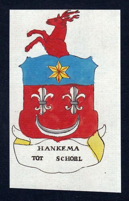 Hankema Tot Schorl - Hankema Tot Schorl Wappen Adel coat of arms heraldry Heraldik Kupferstich engraving