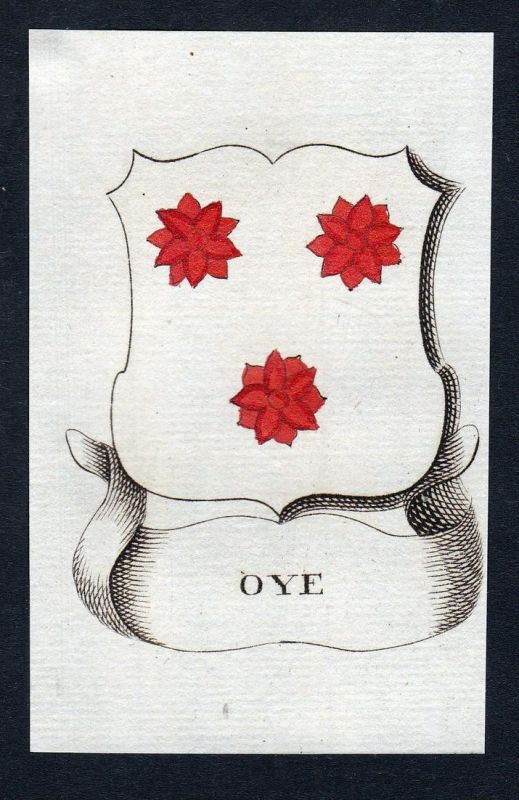 Oye - Oye Wappen Adel coat of arms heraldry Heraldik Kupferstich engraving