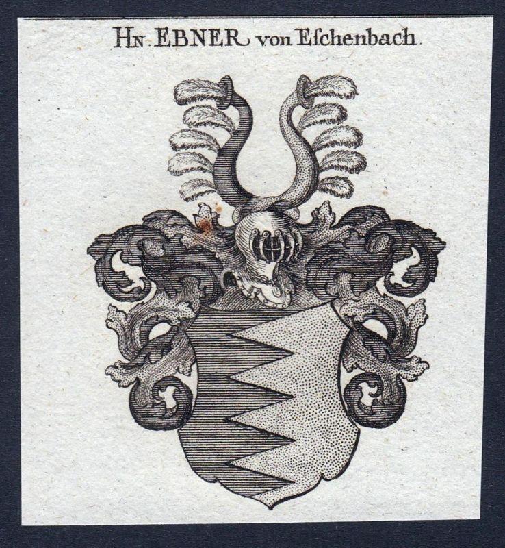 Hn. Ebner von Eschenbach - Ebner Eschenbach Nürnberg Wappen Adel coat of arms heraldry Heraldik Kupferstich en