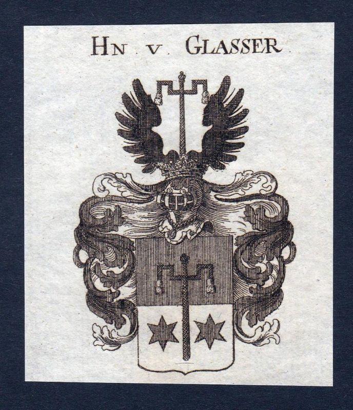 Hn. v. Glasser - Glasser Glaßer Wappen Adel coat of arms Kupferstich antique print heraldry Heraldik