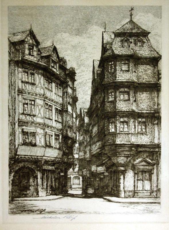 Frankfurt am Main Strasse Fachwerkhaus signiert Radierung etching