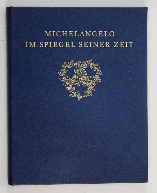 Michelangelo im Spiegel seiner Zeit - Nr 13 von 410 nummerierten Exemplaren