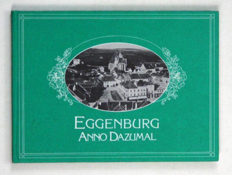 Eggenburg Anno Dazumal - 1. Auflage