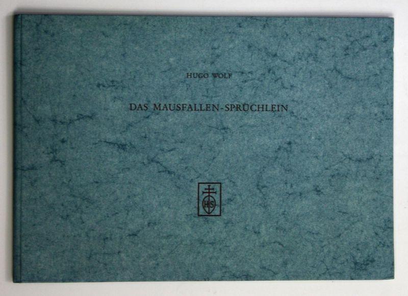 Das Mausfallen-Sprüchlein - Faksimile - Mit einer Einleitung von Franz Grasberger