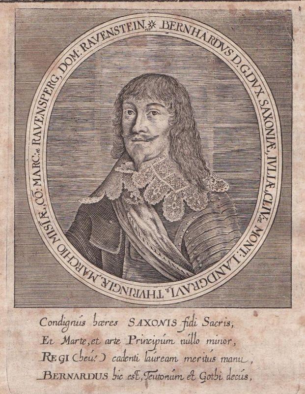 Bernhardus D. G. dux Saxoniae - Bernhard Sachsen Weimar Thüringen Potrait Kupferstich antique print