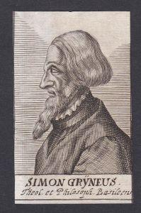 Simon Gryneus / Simon Grynaeus Simon Griner / scholar theologian Basel