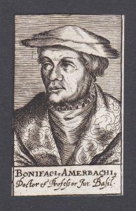 Bonifaci Amerbachi / Bonifacius Amerbach / jurist humanist Jurist Humanist Basel