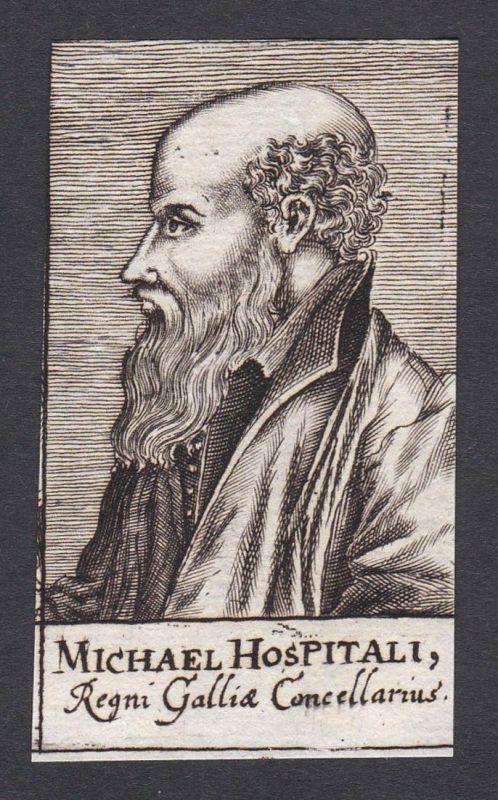 Michael Hospitali / Michel de l'Hopital Michael de l'Hospital / jurist writer humanist Jurist Schriftsteller A