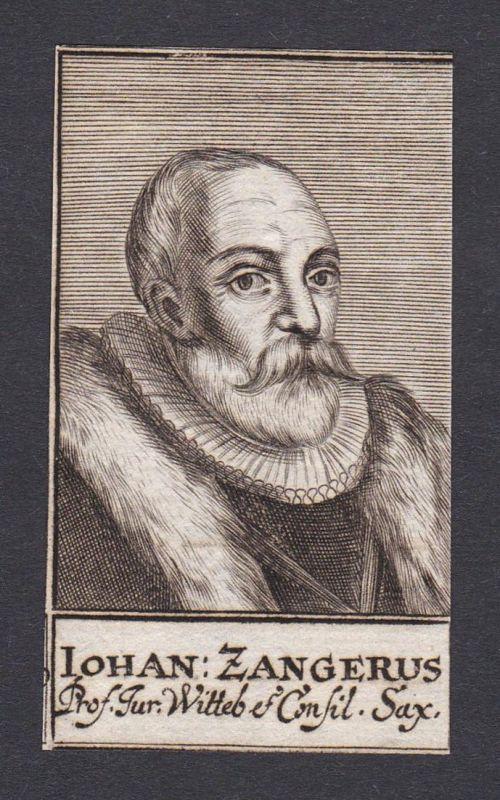 Iohan Zangerus / Johann Zanger / Jurist Professor Sachsen Wittenberg