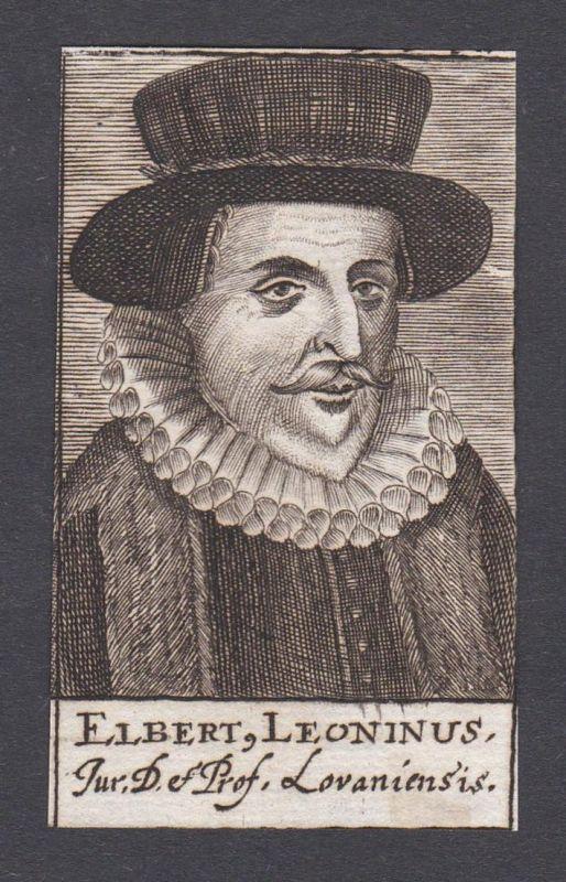 Elbert Leoninus / Elbertus Leoninus Elbert de Leeuw / jurist statesman Jurist Staatsmann
