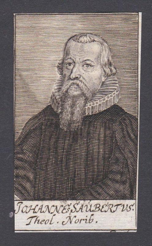 Johannes Saubertus / Johanens Saubert / theologian Theologe Nürnberg
