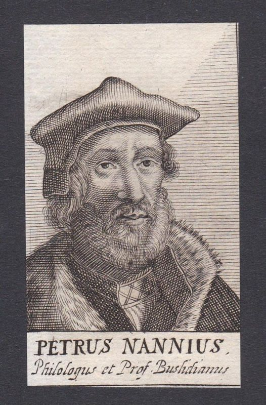Petrus Nannius / Petrus Nannius Pieter Nanninck / poet humanist Dichter Humanist Gouda