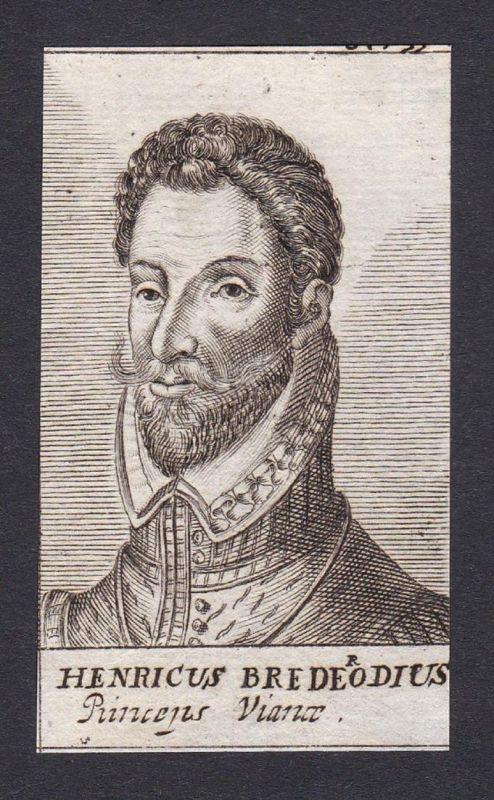 Henricus Bredeodius / Heinrich von Brederode / earl Graf Vianen