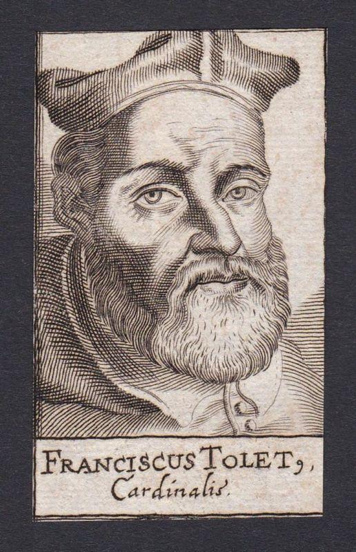 Franciscus Tolet / Francisco Toledo Herrera / cardinal Kardinal Espana