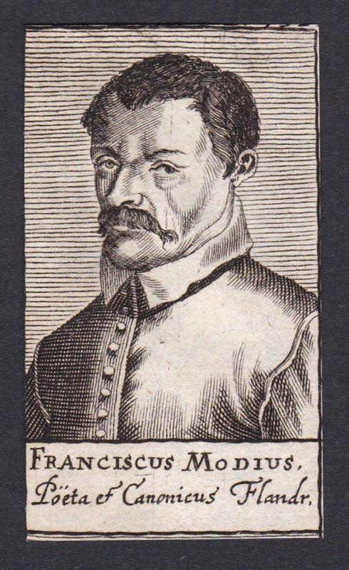 Franciscus Modius / Franciscus Modius / humanist poet writer Dichter Schriftsteller Philologe Flandern Flandre