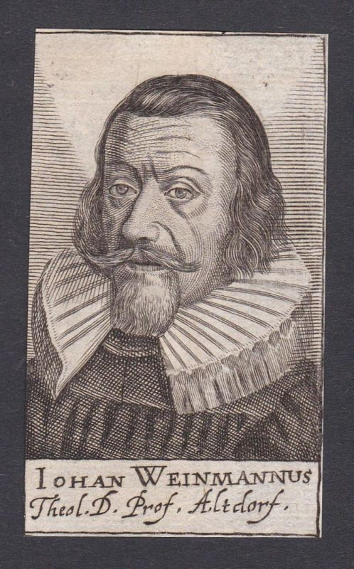 Iohan Weinmannus / Johann Weinmann / theologian Theologe Altdorf