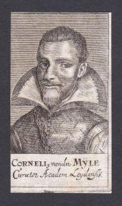 Corneli, van der Myle / Cornelis van der Mijle / statesman Staatsmann Leiden