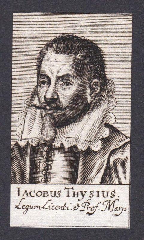 Iacobus Thysius / Jakob Thijs / lawyer Jurist Marburg