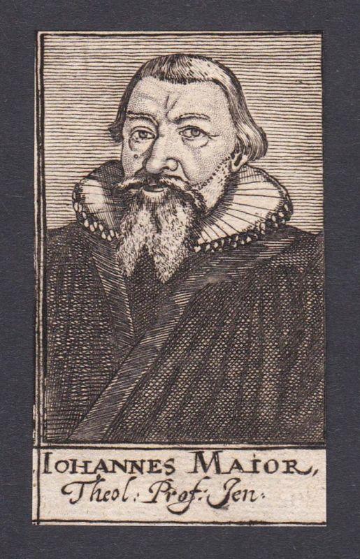 Iohannes Maior / Johannes Major / theologian Theologe Jena