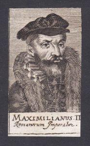Maximilianus II. / Maximilian II. / emperor Kaiser Römisches Reich