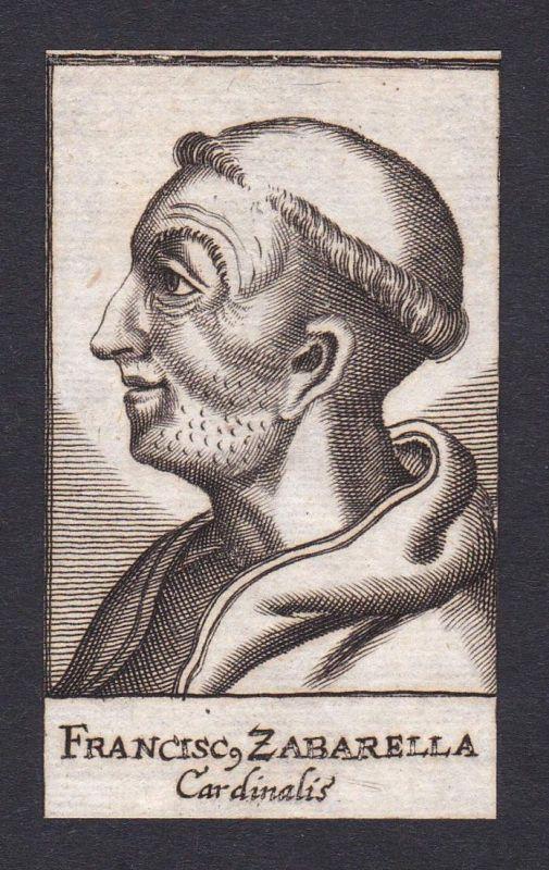 Francisc. Zabarella / Francesco Zabarella / Kardinal cardinal Florenz Italien