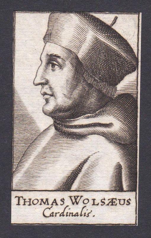 Thomas Wolsaeus / Thomas Wolsey / cardinal Kardinal York England