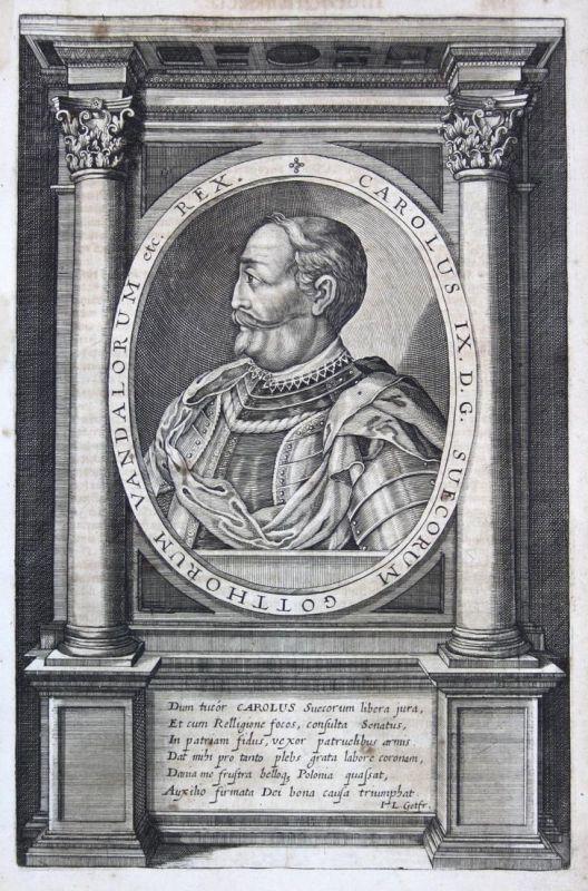 Carolus IX Suecorum - Karl IX Kung Sverige Sweden Portrait Kupferstich antique print