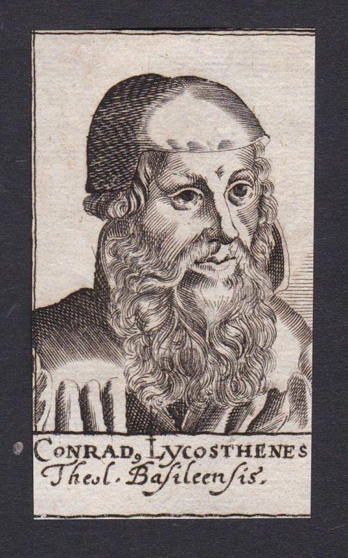 Conrad. Lycosthenes / Conrad Lycosthenes / theologian Theologe Basel