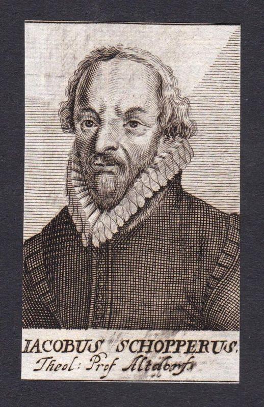 Iacobus Schopperus / Jakob Schopper / theologian Theologe Altdorf