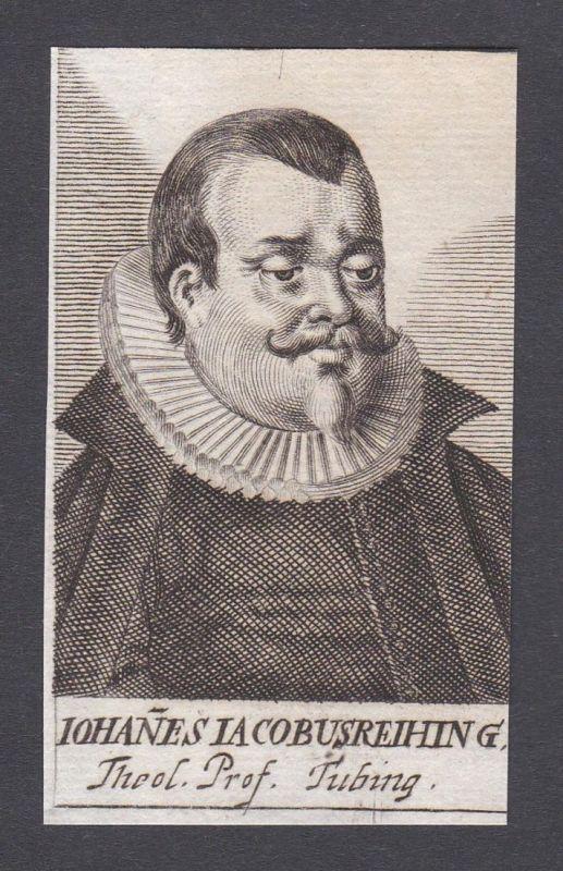 Iohanes Iacobus Reihing / Jacob Reihing / theologian Theologe Tübingen