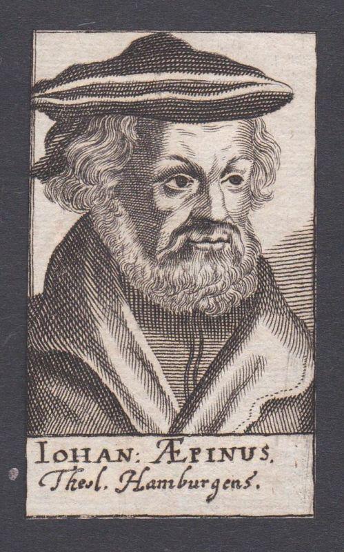 Iohan. Aepinus / Johannes Aepinus / theologian Theologe Hamburg