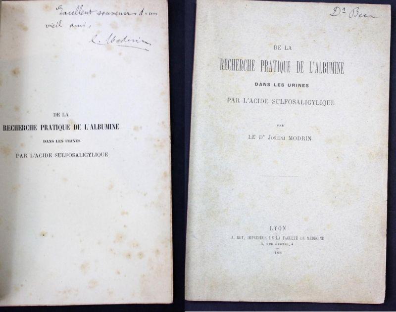 De la Recherche Pratique de l'Albumine dans les urines par l'acide sulfosalicylique