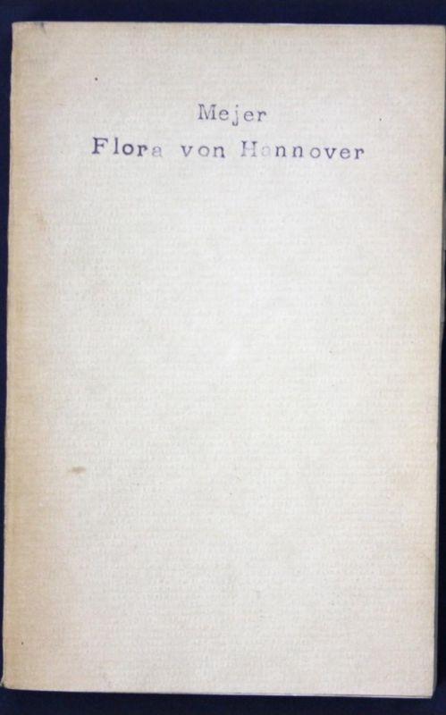 Flora von Hannover. Beschreibung und Standörterangabe der im Fürstenthum Calenberg im Freien wachsenden Gefäßp