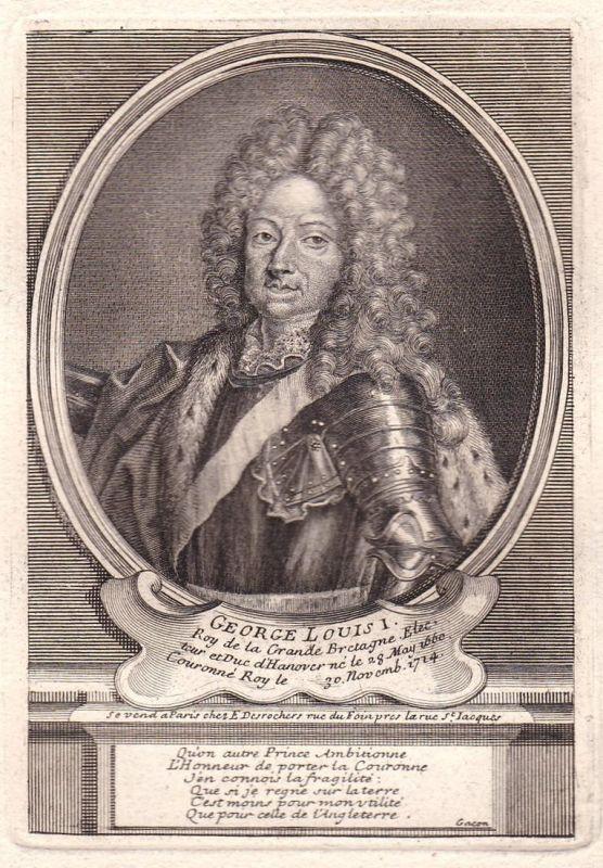 George Louis I - George I of Great Britain Herzog Georg Ludwig von Braunschweig-Lüneburg Portrait Kupferstich