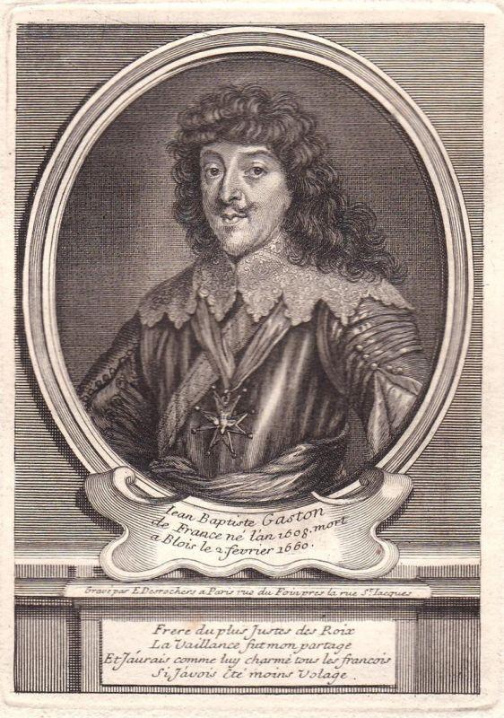 Iean Baptiste Gaston - Gaston de France Gaston de Bourbon duc d'Orleans gravure Portrait Kupferstich antique p