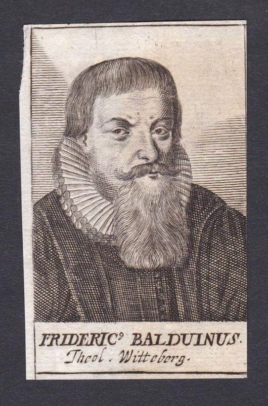 Frideric Balduinus / Friedrich Balduin / theologian Theologe Wittenberg