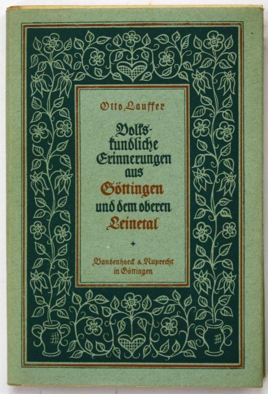Volkskundliche Erinnerungen aus Göttingen und dem oberen Leinetal