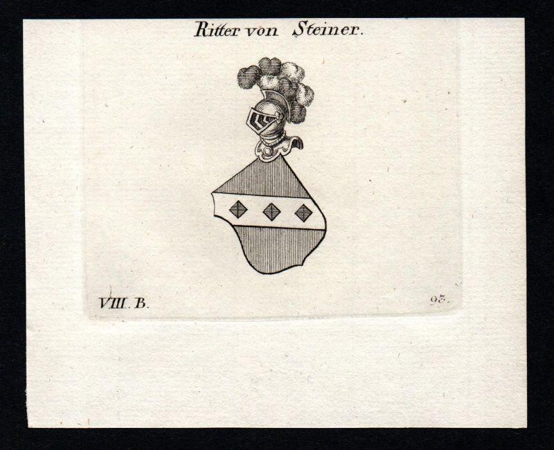 Ritter von Steiner - Steiner Bayern Wappen Adel coat of arms heraldry Heraldik Kupferstich antique print
