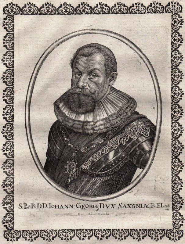S. Pot. Pr. Iohann Georg Dux Saxoniae - Johann Georg I. von Sachsen Potrait Kupferstich copper engraving antiq