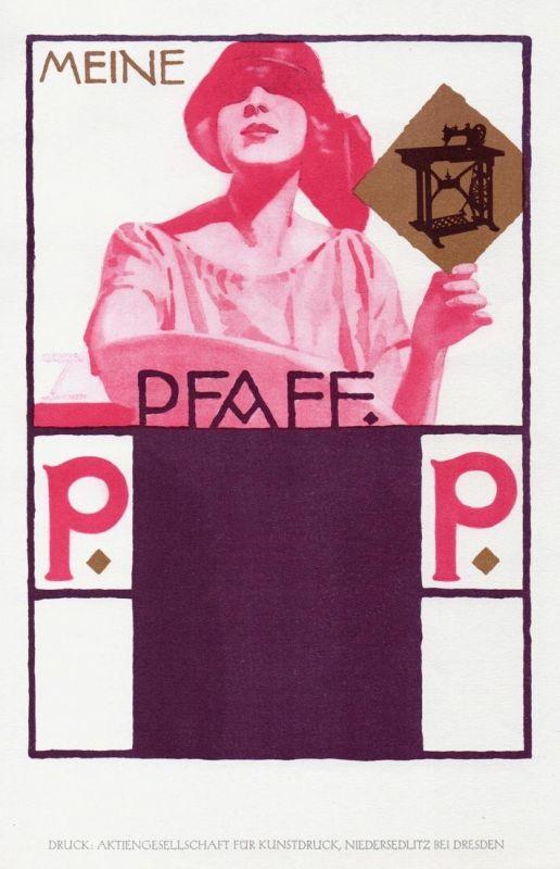 Meine Pfaff - Pfaff Nähmaschinen Plakat Werbung Reklame Poster Dresden Ludwig Hohlwein