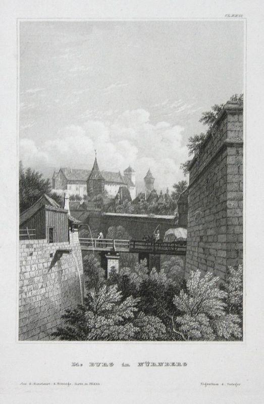 Die Burg in Nürnberg - Nürnberg Nuremberg Burg castle Ansicht view Stahlstich steel engraving antique print