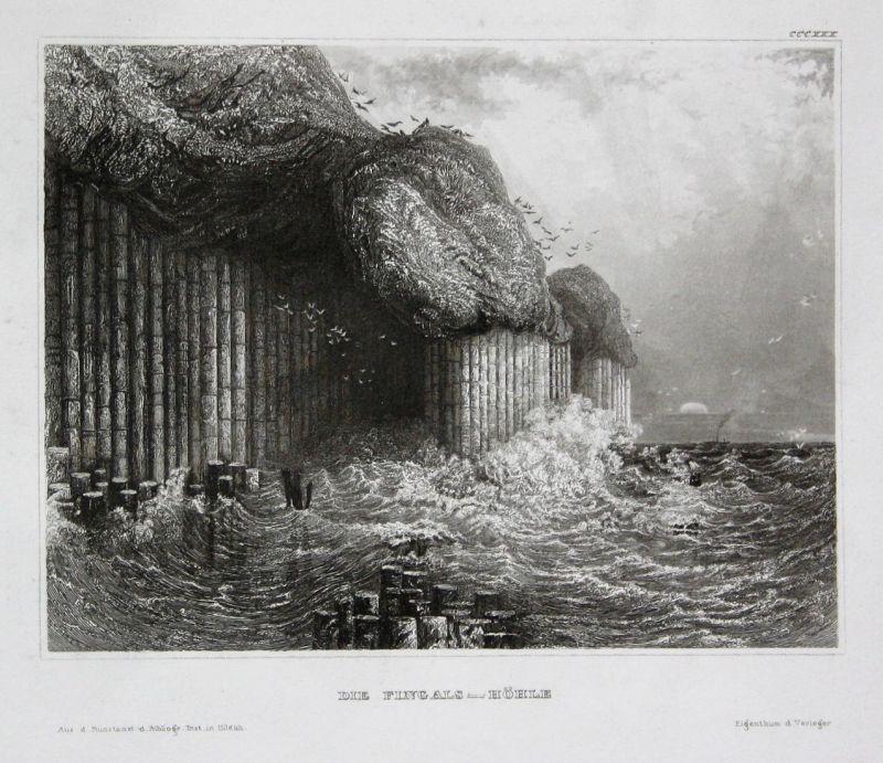 Die Fingals-Höhle - Fingal's Cave Staffa Schottland Scotland Höhle Ansicht view Stahlstich steel engraving ant