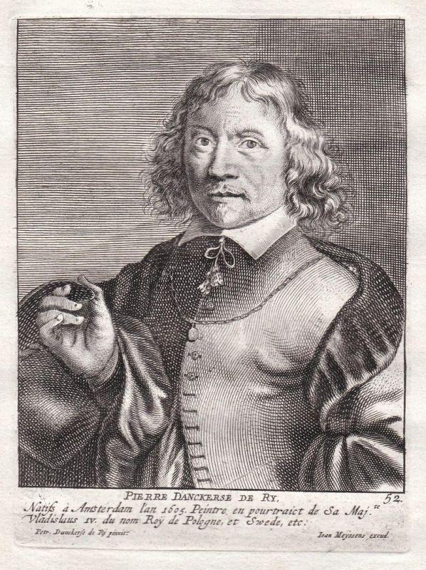 Pierre Danckerse de Ry - Peeter Danckerts de Rij painter Portrait Kupferstich copper engraving antique print
