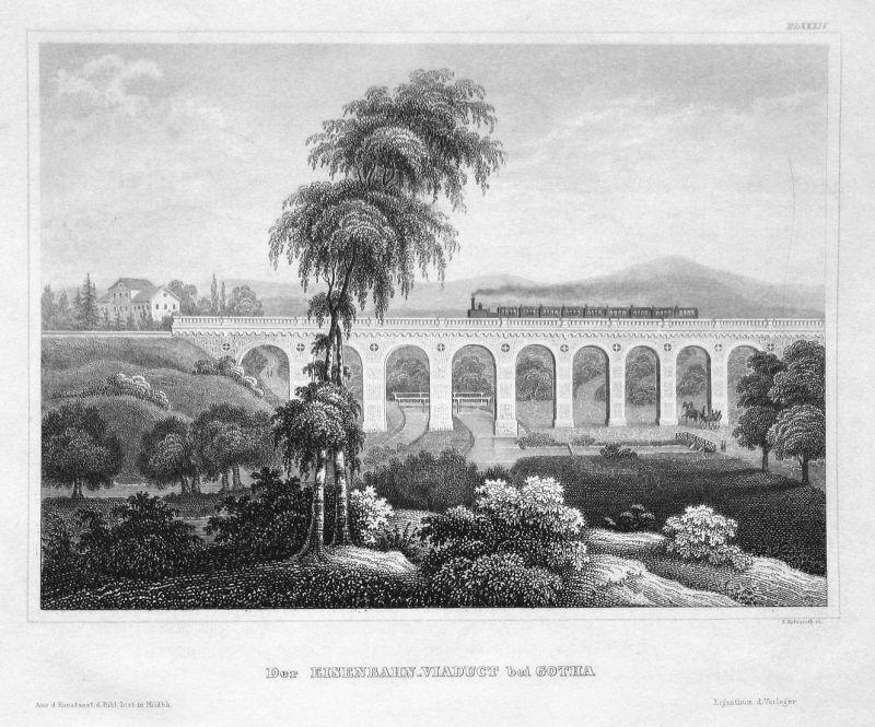 Der Eisenbahn-Viaduct bei Gotha - Gotha Eisenbahnbrücke Viadukt Brücke bridge Ansicht view Stahlstich steel en