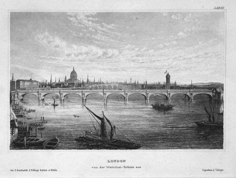 London von der Waterloo-Brücke aus - Waterloo bridge London England Brücke Ansicht view Stahlstich steel engra